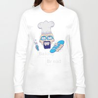 baking Long Sleeve T-shirts featuring Baking Bread by DarkChoocoolat