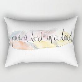 If You're a Bird I'm a Bird  Rectangular Pillow
