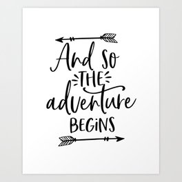 And So The Adventure Begins,Calligraphy Quote,Arrow Art,Adventure Time,Adventure Awaits,Kids Gift Art Print