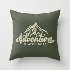 Adventure is Worthwhile Throw Pillow
