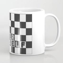 bE yOURsELF in B&W Coffee Mug