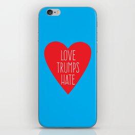 Love Trumps Hate iPhone Skin