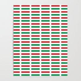 flag of hungary  2 -hungary, hungarian, magyar,Magyarország, hungria,Budapest Poster