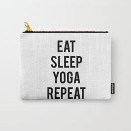 Eat sleep yoga repeat Carry-All Pouch
