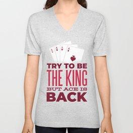 Try To Be King Unisex V-Neck