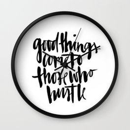 Black White Typography Hustle Hard Brushstroke Ink Calligraphy Classic Quote Wall Clock