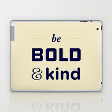 Be Bold Laptop & iPad Skin