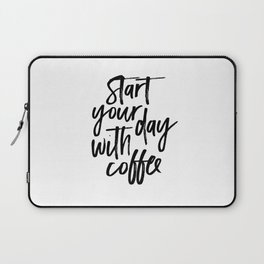BUT FIRST COFFEE Quote, Start Your Day With Coffee,Calligraphy Quote,Coffee Sign,Funny Kitchen Decor Laptop Sleeve