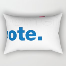 Nasty Women Vote Tshirt Rectangular Pillow