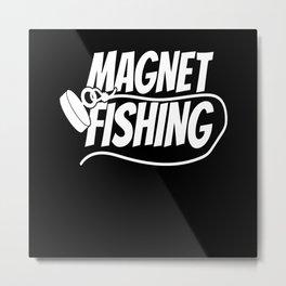 Magnetic Fishing Angling Fishing Treasure Hunt Metal Print