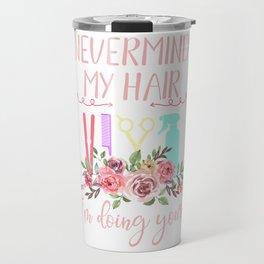 Hairstylist Funny Travel Mug