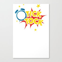 ticktock Canvas Print
