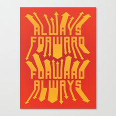 Always Forward Canvas Print
