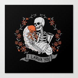 I Larva You Canvas Print