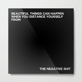 the negative shit Metal Print