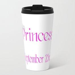 A Princess Is Born On September 23rd Funny Birthday Travel Mug