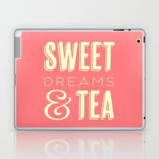 Sweet Dreams & Tea Laptop & iPad Skin