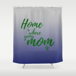 Mothers Day - Hunter Green - Navy Shower Curtain