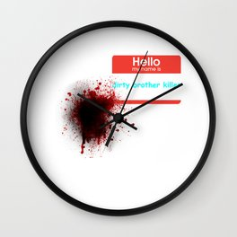 Hello my name is.... Wall Clock