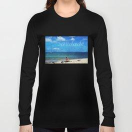 Saudade Long Sleeve T-shirt