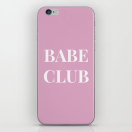 Babeclub pink iPhone Skin