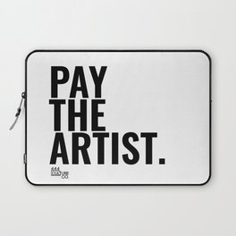 Pay The Artist Laptop Sleeve