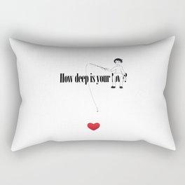 How deep is your Love? Rectangular Pillow