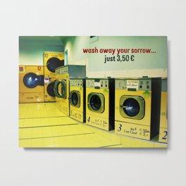 wash away your sorrow... Metal Print