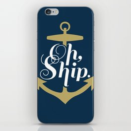 Oh Ship iPhone Skin