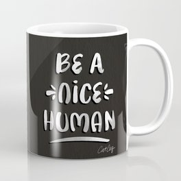 Be a Nice Human – White Type on Black Palette Coffee Mug