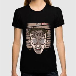 Insomnia Anxious Restless Wakeful Funny Gift Sleepless T-shirt