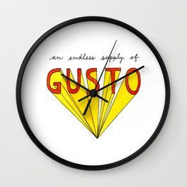 an endless supply of gusto Wall Clock