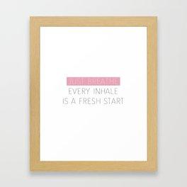 Just Breathe - Encouraging Typography Framed Art Print