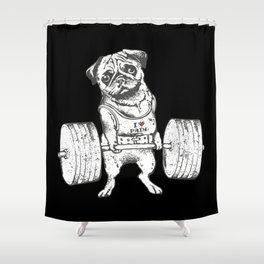 Pug Lift in Black Shower Curtain