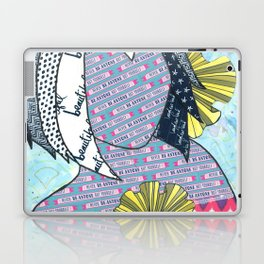 Never Be Anyone But Yourself (You Are Beauiful) Laptop & iPad Skin