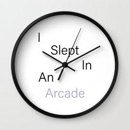 I Slept In An Arcade Wall Clock