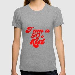 I am a 90's KID T-shirt