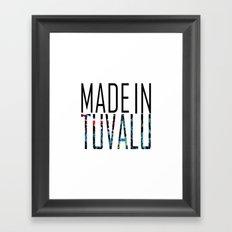 Made in Tuvalu Framed Art Print