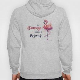 Be a Flamingo Watercolor Animal Typography Hoody