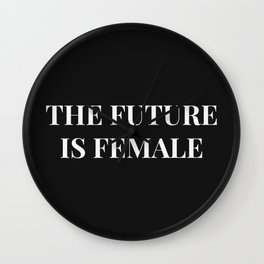 The future is female black-white Wall Clock