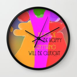 REJOICE EVERYTHING WILL BE ALRIGHT Wall Clock