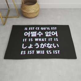 It is what it is - Typography Rug