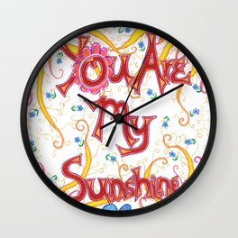 You Are My Sunshine, Flowers Wall Clock