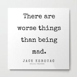 61   | 200228 |  Jack Kerouac Quotes | Jack Kerouac Poems Metal Print