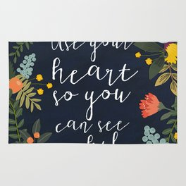 USE YOUR HEART SO YOU CAN SEE RIGHTLY Rug