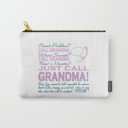 Just Call Grandma! Carry-All Pouch