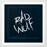 bad wolf Art Prints featuring bad wolf by pixel.pwn | AK