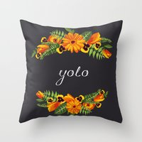 yolo Throw Pillows featuring Yolo by eARTh