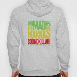 Mad Rakkas (Rockers) Soundbwoys Hoody