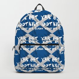 Get Yer Kilt Oot Its Burns Night White Text With Saltire  Backpack